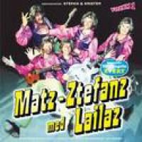 Matz-Ztefanz med Lailaz