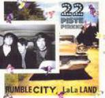 22-Pistepirkko - Rumble City, LaLa Land