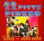 22-Pistepirkko - The Kings of Hong Kong