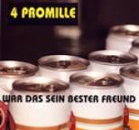 4 Promille - War das sein bester Freund