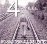 4 Promille - Wo Sind Denn All Die Leute?