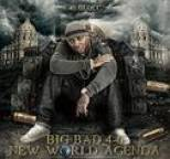 40 Glocc - Big Bad 4-0 New World Agenda