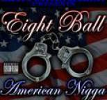 8Ball - American Nigga EP