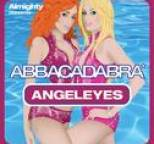 Abbacadabra - Almighty Presents: Angeleyes