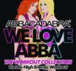 Abbacadabra - We Love ABBA: The Workout Collection
