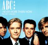 ABC - Never More Than Now - The ABC Collection