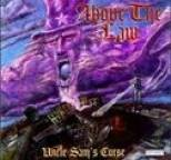 Above the Law - Uncle Sam's Curse