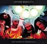 Abused Romance - The Sound Of Violence EP