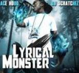 Ace Hood - Lyrical Monster
