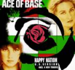 Ace of Base - Happy Nation (U.S. Version)