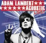 Adam Lambert - Acoustic Live!
