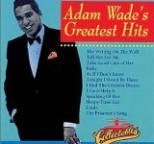 Adam Wade - Greatest Hits