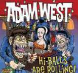 Adam West - Hi-Balls Are Rolling!