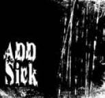 ADD - Sick