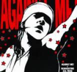 Against Me! - Reinventing Axl Rose