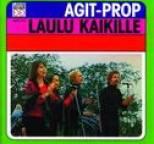 Agit Prop - Laulu kaikille