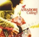 AMADORI - Calling!!