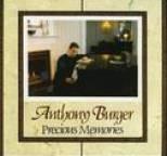 Anthony Burger - Precious Memories