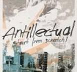 Antillectual - Start From Scratch!