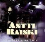 Antti Raiski - Mahtavia unelmia