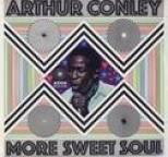 Arthur Conley - More Sweet Soul