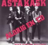 Asta Kask - Aldrig en cd