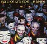 Backsliders - Hanoi
