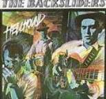 Backsliders - Hellhound