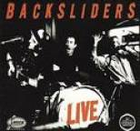 Backsliders - Live