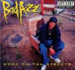 Bad Azz - Word on Tha Street