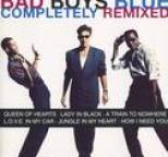 Bad Boys Blue - Completely Remixed
