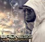 BADNESS - Lava Continues, Vol. 2