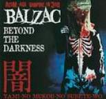 BALZAC - Beyond The Darkness