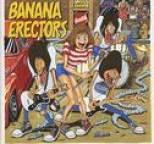 Banana Erectors - Banana Erectors