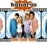 Banaroo - Dubi Dam Dam
