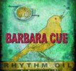 Barbara Cue - Rhythm Oil