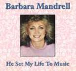 Barbara Mandrell - He Set My Life To Music