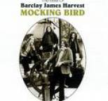 Barclay James Harvest - Mocking Bird: The Best Of Barclay James Harvest