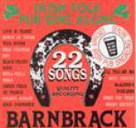 Barnbrack - 22 Irish Folk Pub Songs