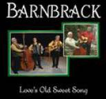 Barnbrack - Barnbrack - Love?s Old Sweet Song