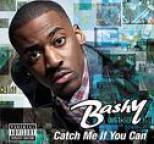 Bashy - Catch Me If You Can