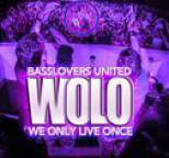 Basslovers United - WOLO (We Only Live Once)