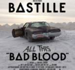 Bastille - All This Bad Blood