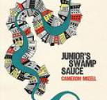 Cameron Mizell - Junior's Swamp Sauce - Single