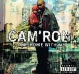 Cam'Ron - Come Home WMe