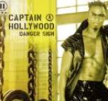 Captain Hollywood - Danger Sign