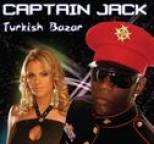 Captain Jack - Turkish Bazar