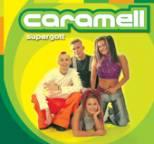 Caramell - Supergott