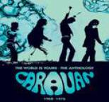 Caravan - The World Is Yours ? The Anthology 1968-1976