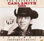 Carl Smith - The Essential Carl Smith (1950-1956)
